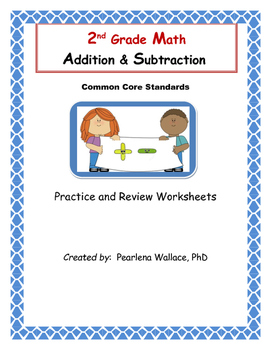 2nd Grade Math :  Addition & Subtraction Common Core Standards