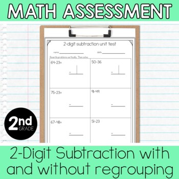 2nd Grade Math Assessment: 2 Digit Subtraction and 2 Step Problem Solving