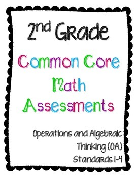 2nd Grade Math Assessments - Operations and Algebraic Thinking (OA)