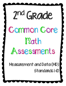 2nd Grade Math Assessments for Measurement and Data (MD) CCSS