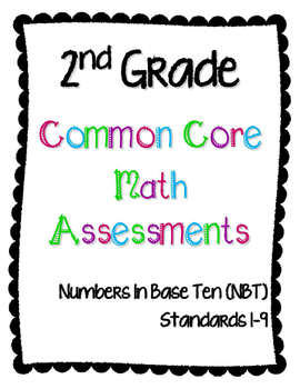 2nd Grade Math Assessments for Numbers in Base 10 (NBT) CCSS