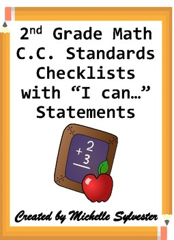 "2nd Grade Math C.C. Standards Checklists with ""I can…"" Statements"