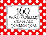 2nd Grade 160 Word Problems Math Problem Solving CCSS *All Standards*