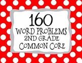 2nd Grade 160 Word Problems Math Problem Solving CCSS *All Standards*