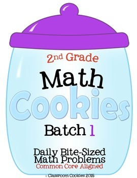 2nd Grade Math Cookies Daily Bite-Sized Math Problems CC Aligned Batch 1