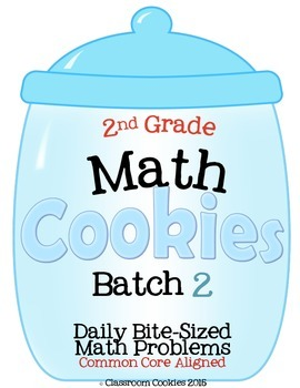 2nd Grade Math Cookies Daily Bite-Sized Math Problems CC Aligned Batch 2