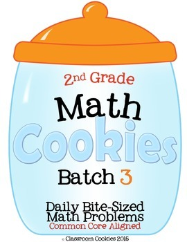 2nd Grade Math Cookies Daily Bite-Sized Math Problems CC Aligned Batch 3