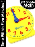 2nd Grade Math Curriculum Unit Eleven: Time
