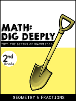 2nd Grade Math-Dig Deeply Into Geometry and Fractions: Higher Order Thinking