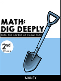 2nd Grade Math-Dig Deeply Into Money Tasks for Higher Order Thinking