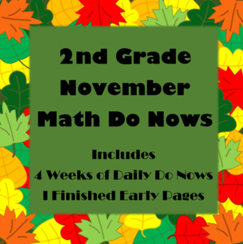 2nd Grade Math Do Now: November (4 WEEKS OF DAILY MATH DO NOWS!)