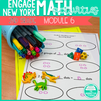 2nd Grade Math Engage New York Aligned Activities: Module 6