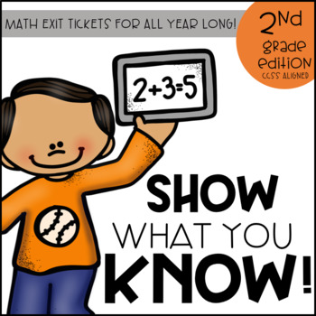 2nd Grade Math Exit Tickets for All Year (CCSS ALIGNED MATH ASSESSMENT)