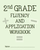 2nd Grade Math Fluency and Application Workbook **FULL YEAR**