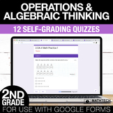 2nd Grade Math Google FORMS - Operations and Algebraic Thi