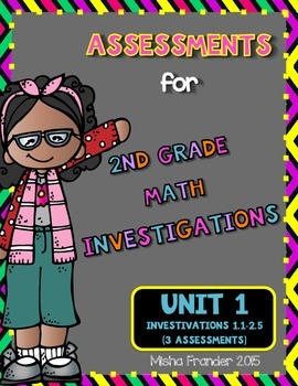 2nd Grade Math Investigations Assessments #1, #2, #3
