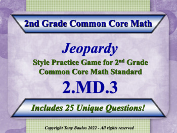 2nd Grade Math Jeopardy Game -  2 MD.3 Estimate Lengths Using Units 2.MD.3