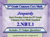 2nd Grade Math Jeopardy Game - 2 NBT.1 Understand Place Value 2.NBT.1
