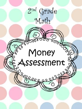 2nd Grade Math Money Assessment