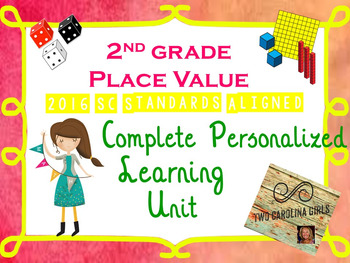 2nd Grade Math - Place Value Personalized Learning Unit SC Standards Aligned