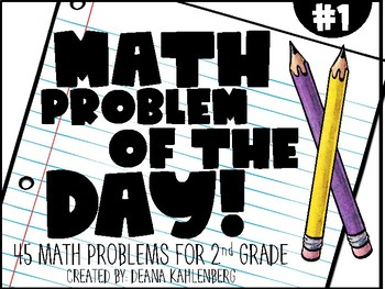 2nd Grade Math Problem of the Day (1st Nine Weeks)