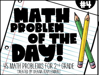 2nd Grade Math Problem of the Day (4th Nine Weeks)