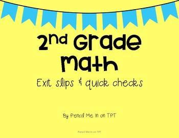 2nd Grade Math Quick Checks & Exit Slips