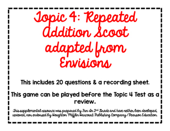 2nd Grade Math Scoot Game for Topic 4 adapted from Envisions: Repeated Addition