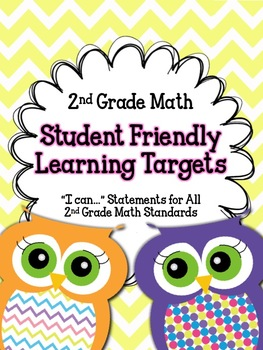 "2nd Grade Math Student Friendly Learning Targets- ""I can..."" Posters"