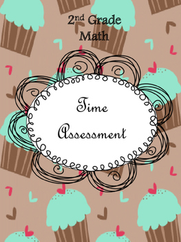 2nd Grade Math Time Assessment