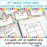 Addition and Subtraction with Regrouping   A 2nd Grade Math Unit