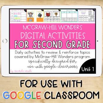 2nd Grade McGraw-Hill Wonders Digital Activities for Google Classroom Unit 1