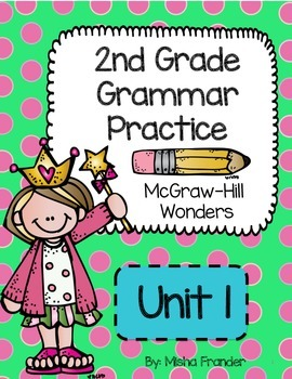 2nd Grade McGraw-Hill Wonders Grammar Practice Unit 1