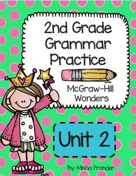 2nd Grade McGraw-Hill Wonders Grammar Practice Unit 2