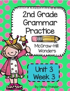 2nd Grade McGraw-Hill Wonders Grammar Practice Unit 3 Week 3/Past-Tense Verbs