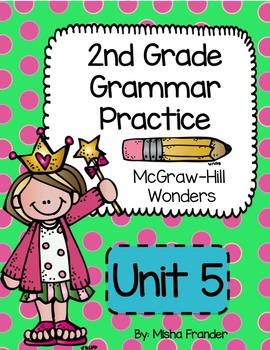 2nd Grade McGraw-Hill Wonders Grammar Practice Unit 5