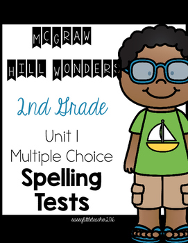 2nd Grade McGraw Hill Wonders Unit 1 Spelling Tests