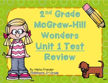 2nd Grade McGraw-Hill Wonders Unit 1 Test Review