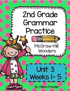 2nd Grade McGraw-Hill Wonders Grammar Practice Unit 3