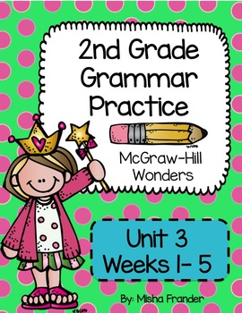2nd Grade McGraw-Hill Wonders Grammar Practice Unit 3