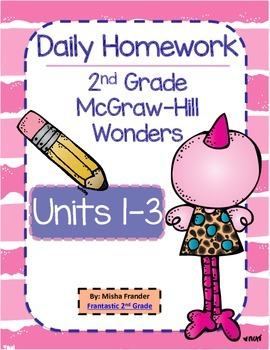 2nd Grade McGraw-Hill Wonders Units 1-3 Daily Homework