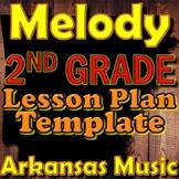 2nd Grade Melody Unit Lesson Plan Template Arkansas Music