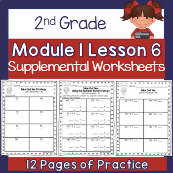2nd Grade Module 1 Lesson 6 Supplemental Worksheets - Take Out Ten