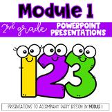 2nd Grade Module 1 Presentations for Eureka Math