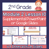 2nd Grade Module 2 Lesson 10 Supplemental PowerPoint - Two-Step Word Problems