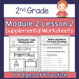 2nd Grade Module 2 Lesson 2 Supplemental Worksheets - Mark/Move Forward Strategy
