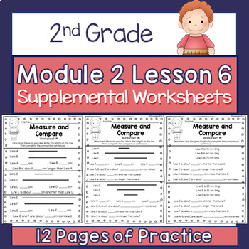2nd Grade Module 2 Lesson 6 Supplemental Worksheet - Measure and Compare