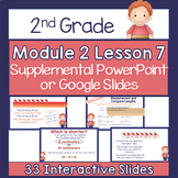 2nd Grade Module 2 Lesson 7 Supplemental PowerPoint - Measuring/Compare Lengths