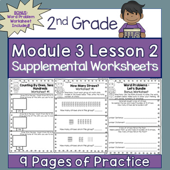 2nd Grade Module 3 Lesson 2 Supplemental Worksheets- Counting Between 100 to 220