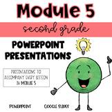 2nd Grade Module 5 Presentations for Eureka Math